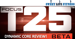 Focus T25 Dynamic Core Review