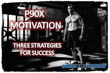 P90X Motivation