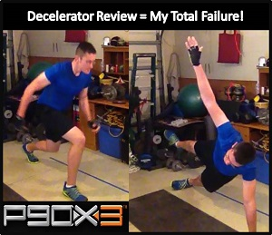 P90X3 Decelerator Workout Review was a HUGE FAILURE