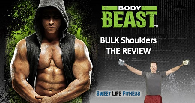 Body Beast Bulk Shoulders Review