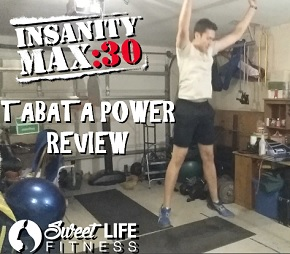 INSANITY Max 30 Tabata Power Review
