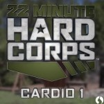 22 Minute Hard Corps Cardio 1 Review