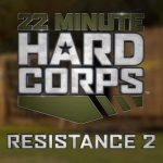 22 minute hard corps resistance 2 review