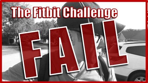 fitbit challenge fail