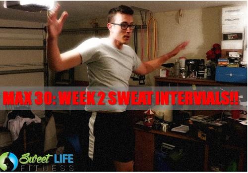 max 30 sweat intervals