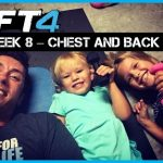 LIIFT4 CHEST AND BACK REVIEW – Week 8 in Full Motion!